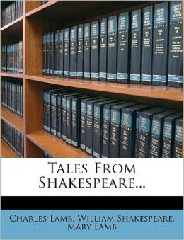 Tales From Shakespeare...