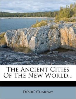 The Ancient Cities Of The New World...