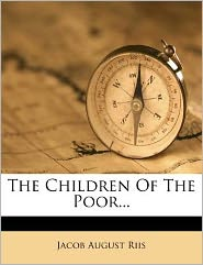 The Children Of The Poor...