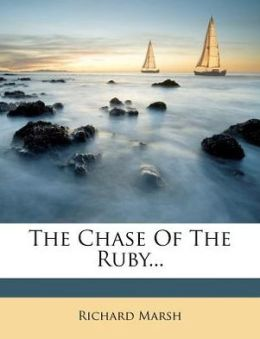 The Chase Of The Ruby...
