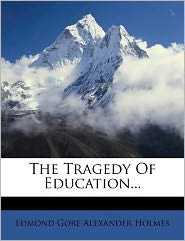 The Tragedy Of Education...