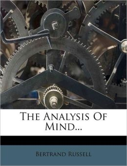 The Analysis Of Mind...