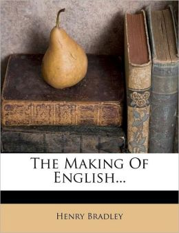 The Making Of English...
