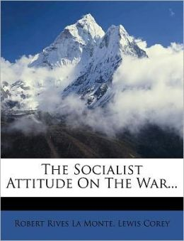 The Socialist Attitude On The War...
