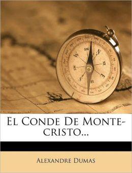 El Conde De Monte-cristo...