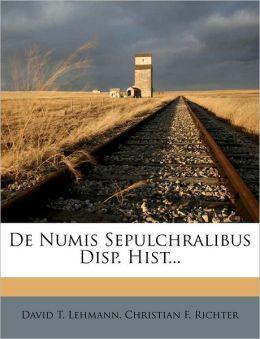 De Numis Sepulchralibus Disp. Hist...