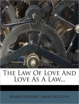 The Law Of Love And Love As A Law...