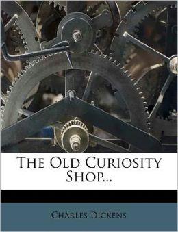 The Old Curiosity Shop...