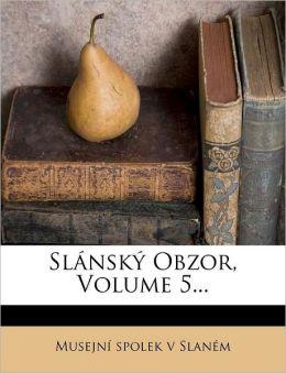 Sl nsk Obzor, Volume 5...