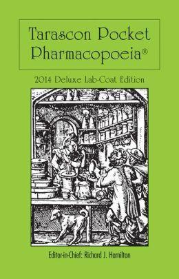 Tarascon Pocket Pharmacopeia 2014: Deluxe Lab-Coat Edition