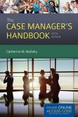 Book Cover Image. Title: The Case Manager's Handbook, Author: Catherine Mullahy