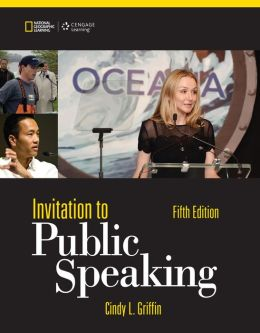Invitation to Public Speaking - National Geographic Edition