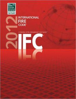 2012 International Fire Code (IFC)