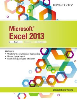 Microsoft Excel 2013: Illustrated Brief