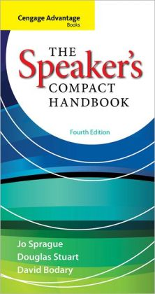 Cengage Advantage Books: The Speaker's Compact Handbook, 4th ed.