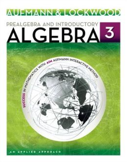 Student Solutions Manual for Aufmann/Lockwood's Prealgebra and Introductory Algebra: An Applied Approach, 3rd