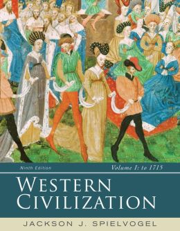 Western Civilization: Volume I: To 1715
