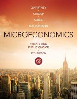 Microeconomics: Private and Public Choice