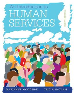 An Introduction to Human Services: with Cases and Applications (Book Only): With Cases and Applications
