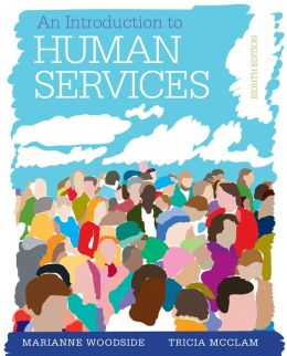 An Introduction to Human Services: With Cases and Applications (with CourseMate Printed Access Card)