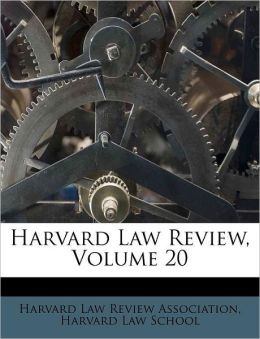 Harvard Law Review, Volume 20