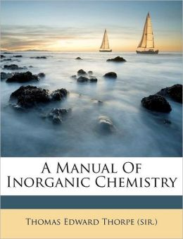 A Manual Of Inorganic Chemistry