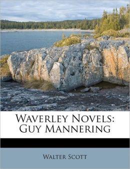 Waverley Novels: Guy Mannering