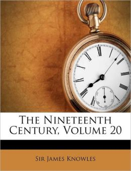 The Nineteenth Century, Volume 20