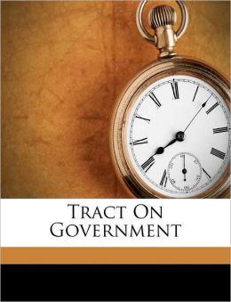 Tract On Government