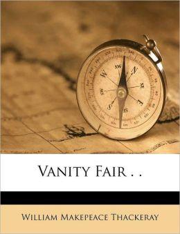 Vanity Fair . .