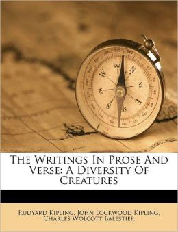 The Writings In Prose And Verse: A Diversity Of Creatures