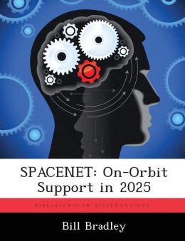SPACENET: On-Orbit Support in 2025