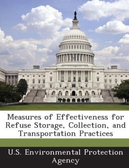 Measures of Effectiveness for Refuse Storage, Collection, and Transportation Practices