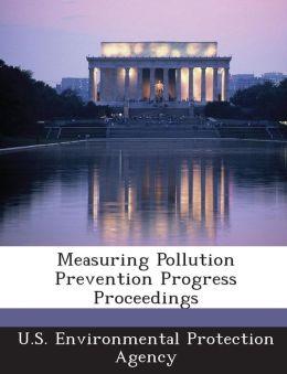 Measuring Pollution Prevention Progress Proceedings