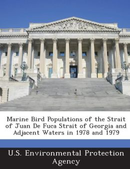 Marine Bird Populations of the Strait of Juan De Fuca Strait of Georgia and Adjacent Waters in 1978 and 1979