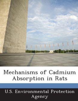 Mechanisms of Cadmium Absorption in Rats