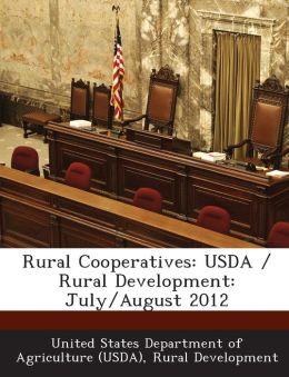 Rural Cooperatives: USDA / Rural Development: July/August 2012