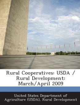 Rural Cooperatives: USDA / Rural Development: March/April 2009