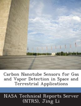 Carbon Nanotube Sensors for Gas and Vapor Detection in Space and Terrestrial Applications