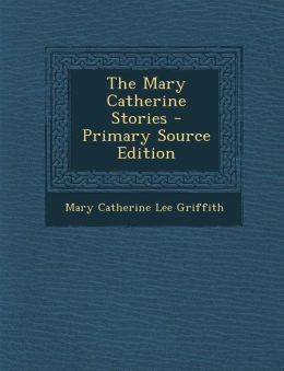 Mary Catherine Stories