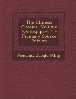 The Chinese Classics, Volume 4,part 1 - Primary Source Edition