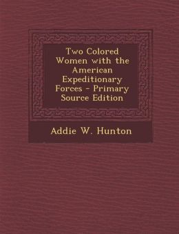 Two Colored Women with the American Expeditionary Forces