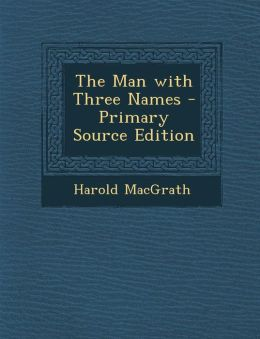 Man with Three Names