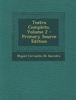 Teatro Completo, Volume 2 - Primary Source Edition