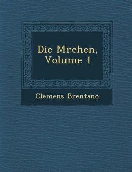 Die M rchen, Volume 1