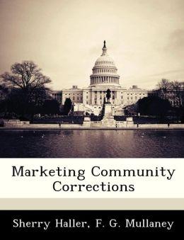 Marketing Community Corrections