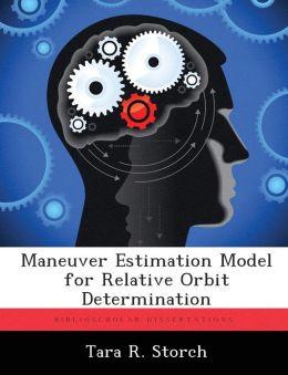 Maneuver Estimation Model for Relative Orbit Determination