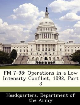 FM 7-98: Operations in a Low Intensity Conflict, 1992, Part 3