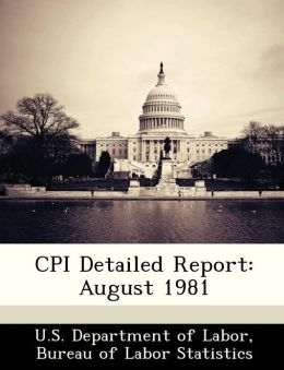 CPI Detailed Report: August 1981