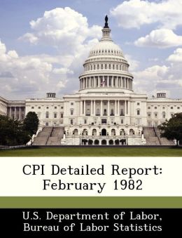CPI Detailed Report: February 1982